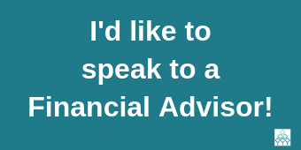 Speak to a Financial Advisor