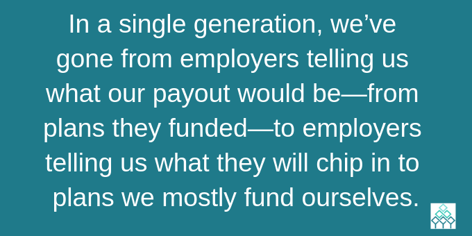 We now mostly fund plans ourselves.