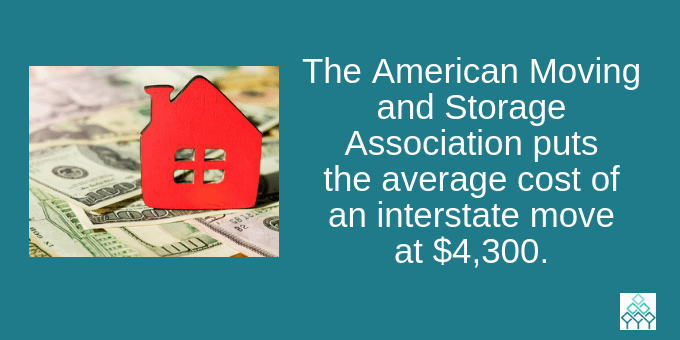 The average interstate move costs $4,300.